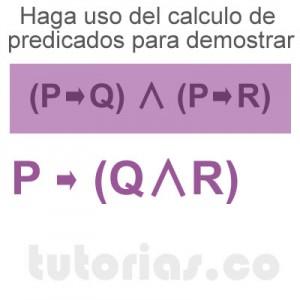 matematicas discretas: calculo de predicados demostrar [P→Q]∧ [P→R]