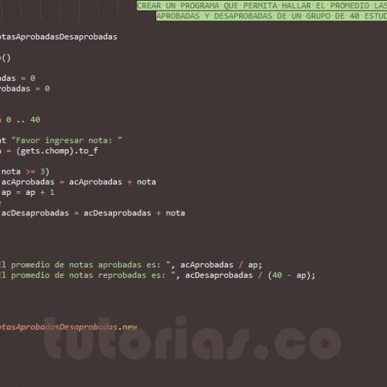 programacion en ruby: promedio de notas aprobadas y reprobadas