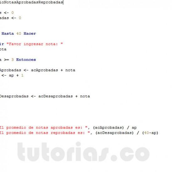programacion en pseint: promedio de notas aprobadas y reprobadas