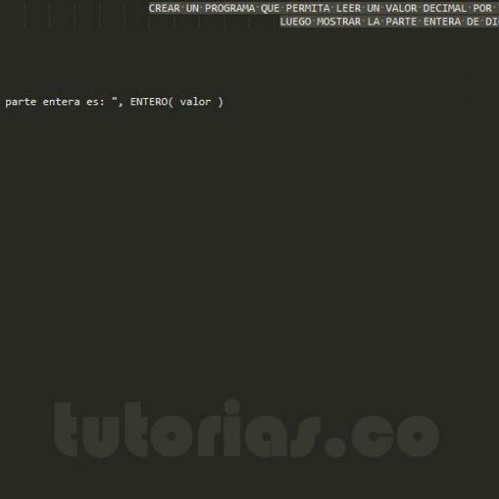 programacion en pseudocodigo: parte entera de un decimal