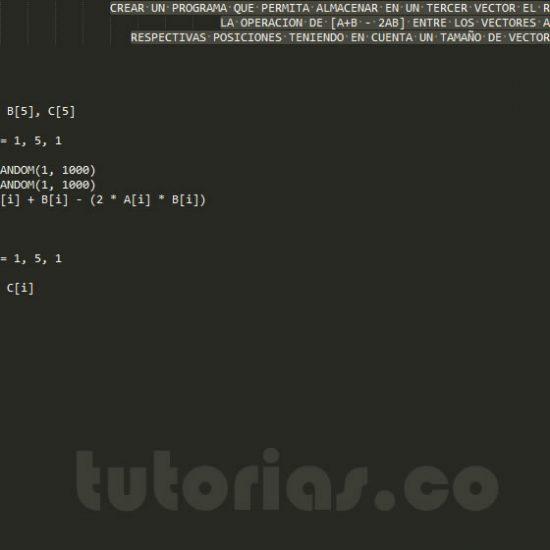 programacion en pseudocodigo: operacion entre vectores A+B-2AB